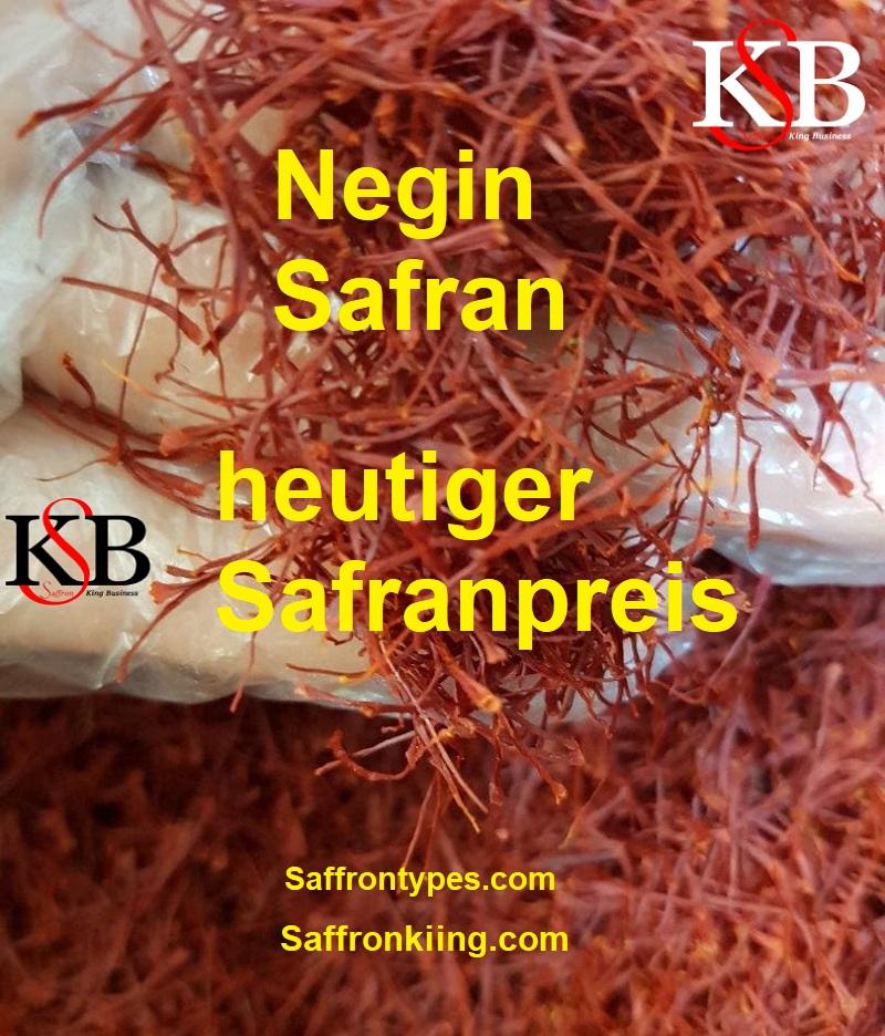 Negin Safran und heutiger Safranpreis