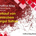 Verkauf von iranischem Sargol Safran